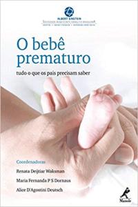o bebe prematuro